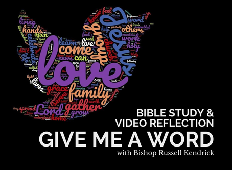 Give Me a Word Bible Study and Video Reflection with Bishop Russell Begins March 27
