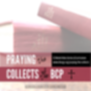 2018.prayingthecollects.IG (3).png