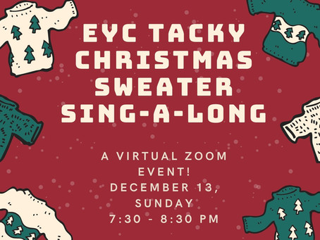Diocesan Wide Digital Youth Event: EYC Tacky Christmas Sweater Sing-along