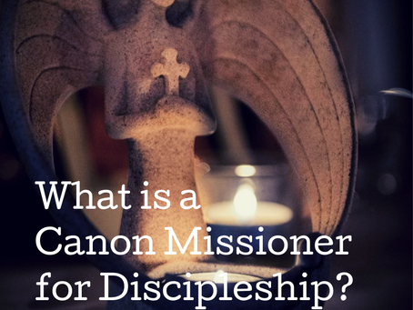 What is a Canon Missioner for Discipleship?