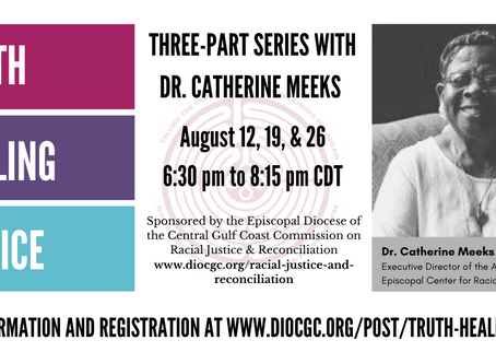 Truth, Healing, Justice: Three-part Series with Dr. Catherine Meeks