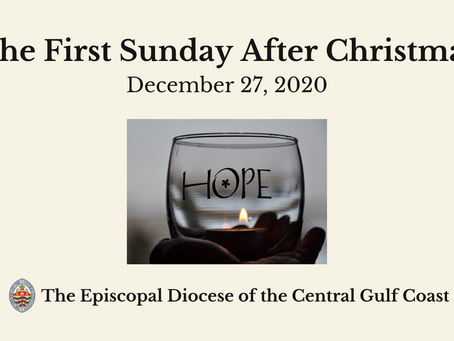 Diocesan-wide Virtual Worship Service for the First Sunday After Christmas, December 27, 2020