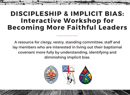 Discipleship & Implicit Bias: Interactive Workshop for Becoming More Faithful Leaders