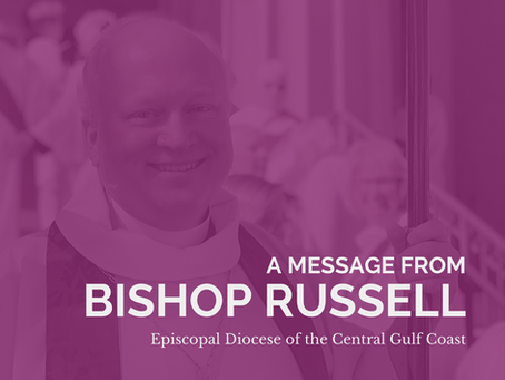 Bishop Russell's message on House of Bishops meeting with Dr. Anthony Fauci