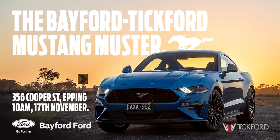 Bayford-Tickford Mustang Muster For Melbourne Mustang Club Members