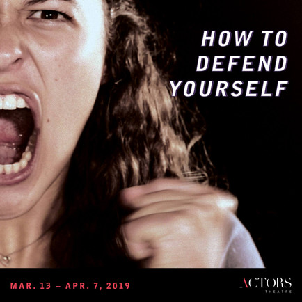 How to Defend Yourself Poster by Actors Theatre of Louisville