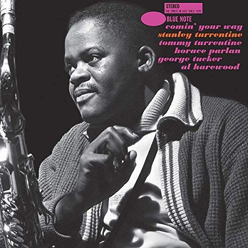 Stanley Turrentine ‎– Comin' Your Way