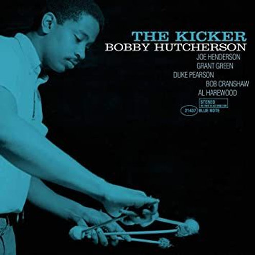 Bobby Hutcherson ‎– The Kicker Tone poet series