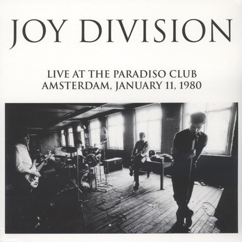 Joy Division – Live At The Paradiso Club Amsterdam, January 11, 1980