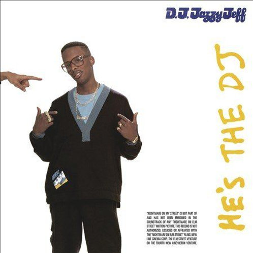 DJ Jazzy Jeff & The Fresh Prince ‎– He's The DJ, I'm The Rapper