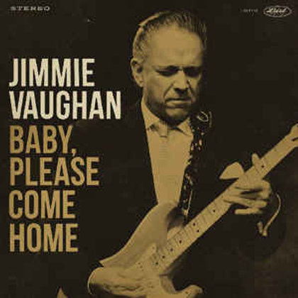 Jimmie Vaughan ‎– Baby, Please Come Home gold vinyl