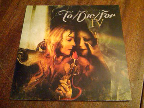 To/Die/For – IV CD