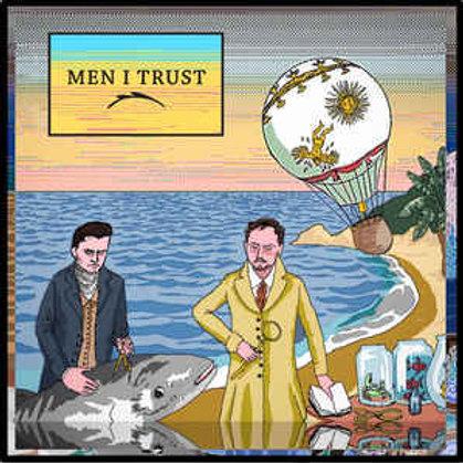 Men I Trust – Men I Trust
