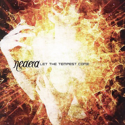 Neaera – Let The Tempest Come CD