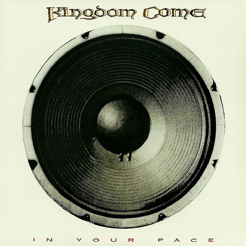 Kingdom Come (2) – In Your Face CD