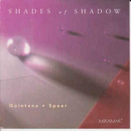 Quintana* +Speer*–Shades Of Shadow (CD)