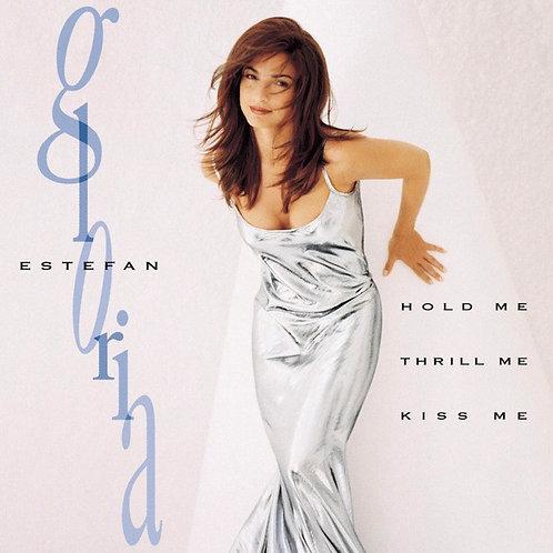 Gloria Estefan – Hold Me, Thrill Me, Kiss Me CD