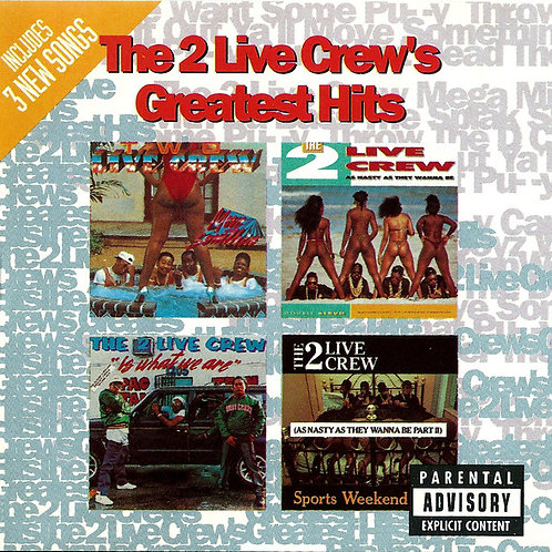The 2 Live Crew – Greatest Hits CD