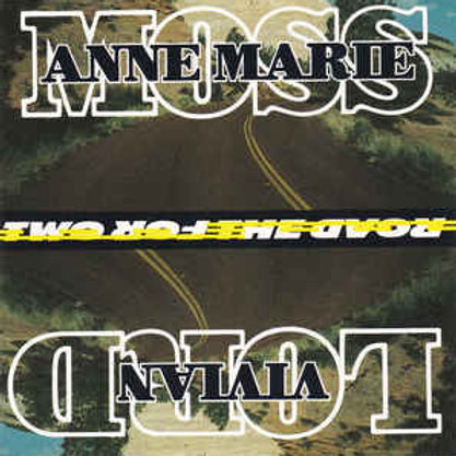 Anne Marie Moss, Vivian Lord – Two For The Road CD