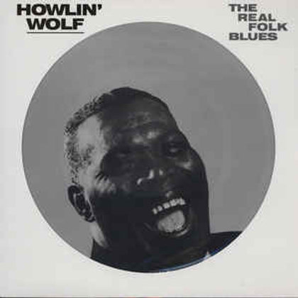 Howlin Wolf - The Real Folk Blues (Picture Disc) LP