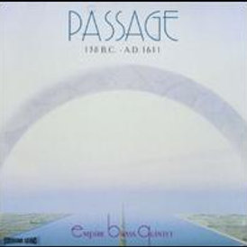 Empire Brass Quintet*–Passage 138 B.C. - A.D. 1611 (CD)