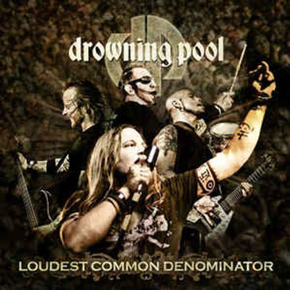 Drowning Pool (2) – Loudest Common Denominator CD