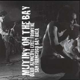 Dead Kennedys - Mutiny on the Bay (L.P.)