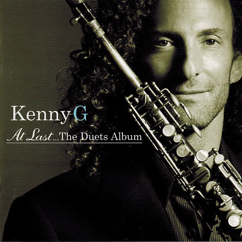 Kenny G (2) ‎– At Last... The Duets Album CD