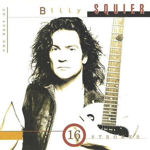 Billy Squier – 16 Strokes: The Best Of Billy Squier CD