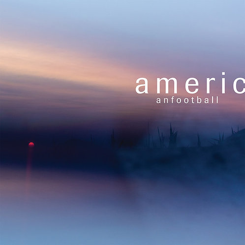 American Football – American Football