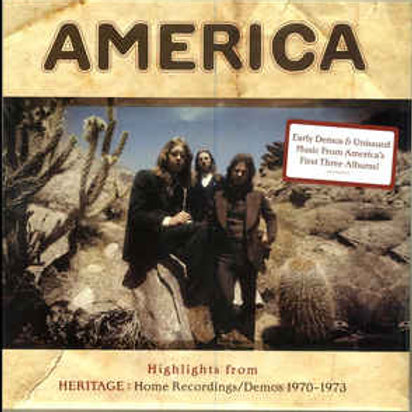 America (2) ‎– Highlights From Heritage: Home Recordings/Demos