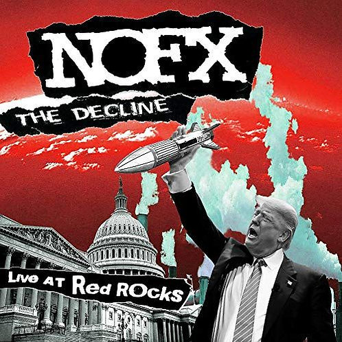 NOFX – The Decline Live At Red Rocks Ep