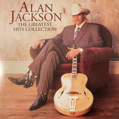 Alan Jackson  – The Greatest Hits Collection