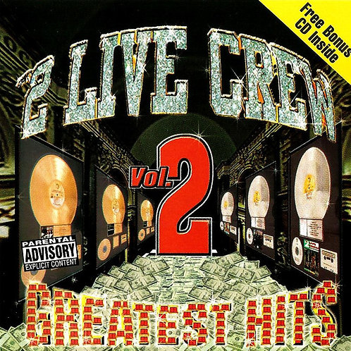 2 Live Crew* ‎– Greatest Hits Vol. 2