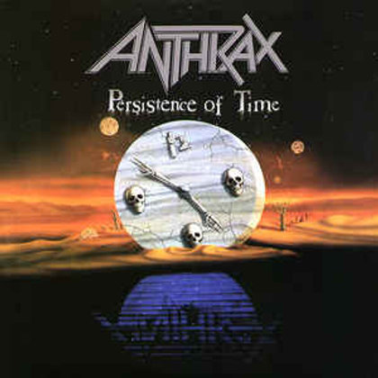 Anthrax - Persistence of Time..(2PC) (L.P.)