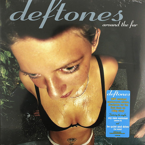 Deftones ‎– Around The Fur
