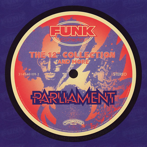 """Parliament – The 12"""" Collection And More CD"""