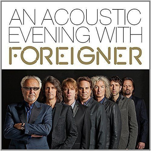 Foreigner – An Acoustic Evening With