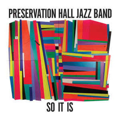 Preservation Hall Jazz Band ‎– So It Is