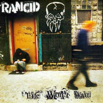 Rancid – Life Won't Wait