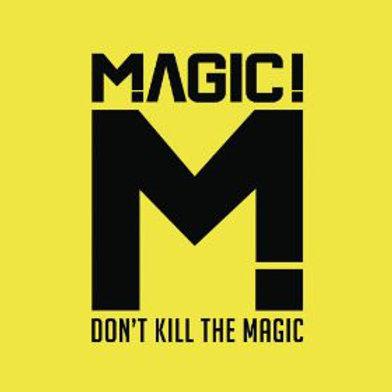 MAGIC! – Don't Kill The Magic