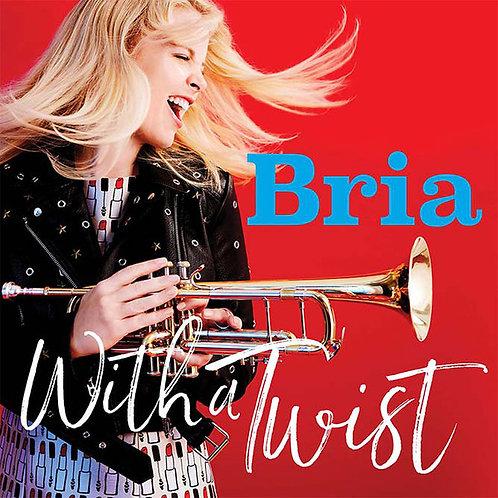 Bria Skonberg – With A Twist CD