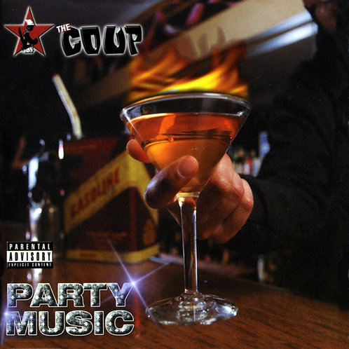 The Coup ‎– Party Music CD