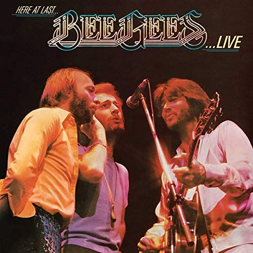 Bee Gees – Here At Last - Bee Gees Live