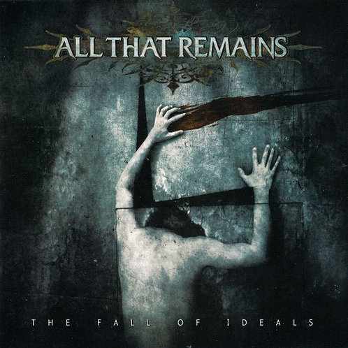 All That Remains ‎– The Fall Of Ideals CD