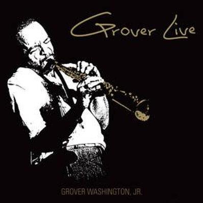 Grover Washington, Jr. – Grover Live (RSD Black Friday 11.27.2020)