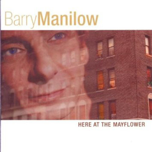 Barry Manilow – Here At The Mayflower  CD