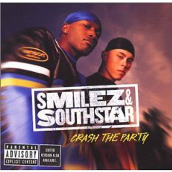 Smilez & Southstar ‎– Crash The Party  CD