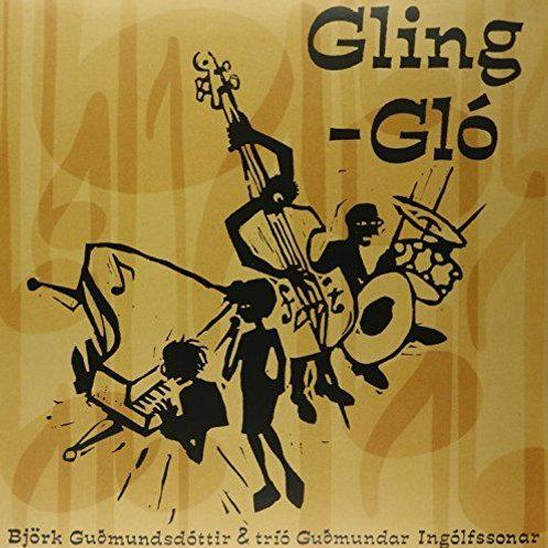 Björk Guðmundsdóttir & Tríó Guðmundar Ingólfssonar – Gling-Gló