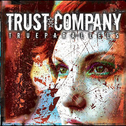 Trust Company ‎– True Parallels CD